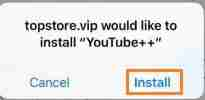 Tap on Install Youtube ++