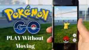 Pokemon Go-Anywhere-Without-Moving